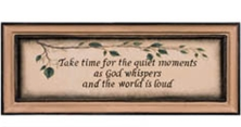 Take Time For Quiet Moments . . .