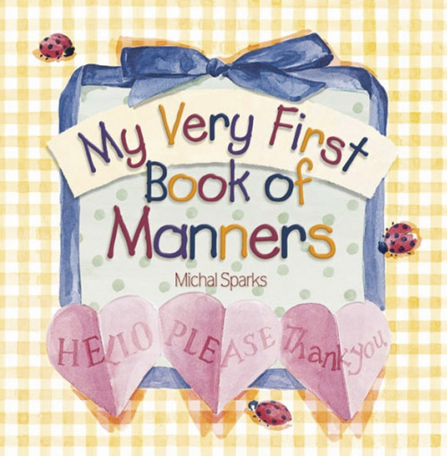 My Very First Book of Manners