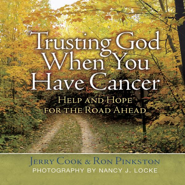 Trusting God When You Have Cancer