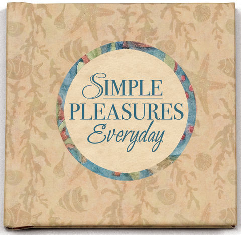 Simple Pleasures Everyday