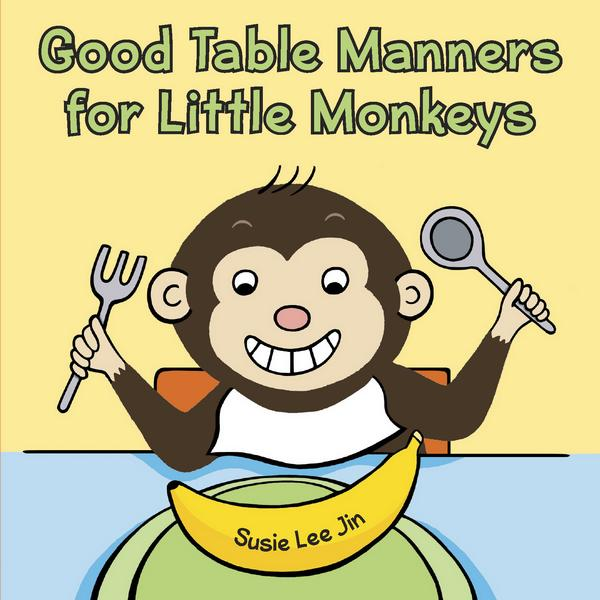 Good Table Manners for Little Monkeys