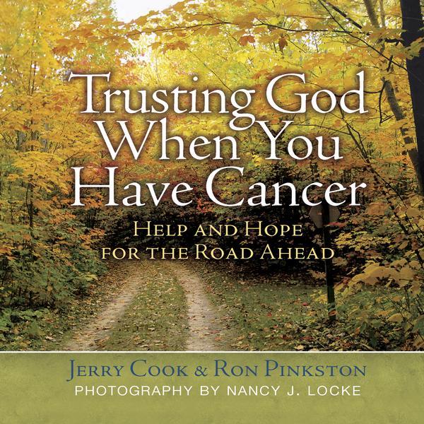 Trusting God When You Have Cancer